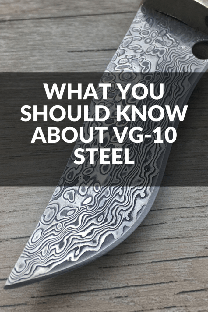 What You Should Know About VG-10 Steel