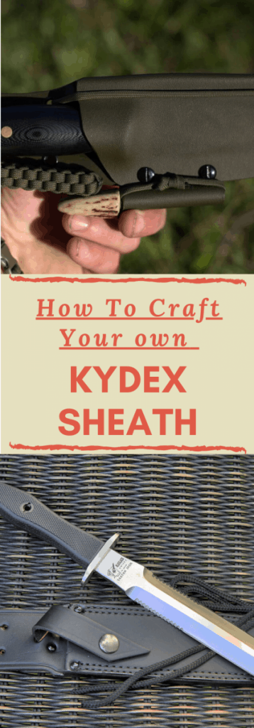 How to Make a Kydex Sheath – 5 Easy Steps