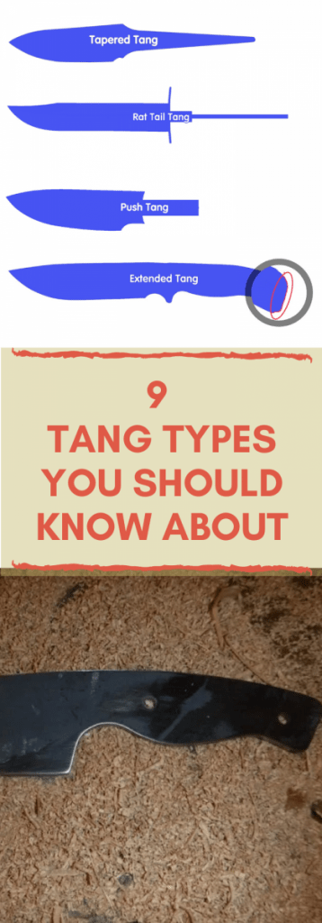 What is a Knife Tang? 9 Tang Types | Complete Guide
